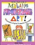 Making Amazing Art 40 Activities Using the 7 Elements of Art Design