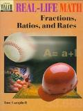 Real-Life Math Fractions, Ratios, and Rates