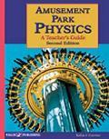 Amusement Park Physics A Teacher's Guide