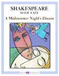 Shakespeare Made Easy A Midsummer Night's Dream grades 7-9
