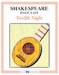 Shakespeare Made Easy Twelfth Night grades 7-9