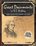 Great Documents in U.s. History Early Settlement to Reconstruction (1620-1870)