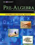 Hands-on Math Pre-Algebra, Grade 9-12