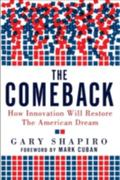 Comeback : How Innovation Will Restore the American Dream