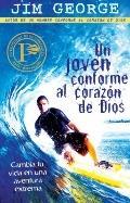 Un joven conforme al corazon de Dios: A Young Man After God's Own Heart (Spanish Edition)