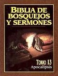 Biblia De Bosquejos De Sermones, Tomo 13 Apocalipsis
