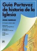 Guia Portavoz De La Historia De La Iglesia/ Student Guide to Church History