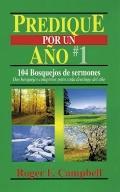 Predique Por UN Ano/Preach for a Year