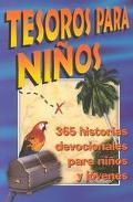 Tesoros Para Ninos 365 Historias Devocionales Para Ninos Y Jovenes