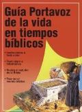 Guia Portavoz De LA Vida En Tiempos Biblicos / Student Guide to Life in Bible Times
