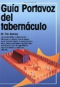 Guia Portavoz Del Tabernaculo/ Kregel Pictorial Guide to the Tabernacle