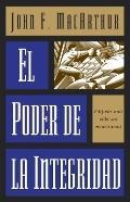Ponder De LA Integridad/the Power of Integrity