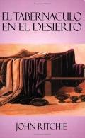 Tabernaculo En El Desierto / the Tabernacle in the Wilderness