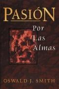 Pasion Por Las Almas/ Passion for Souls