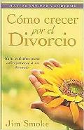 Como Crecer Por El Divorcio