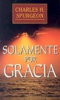 Solamente Por Gracia / All of Grace