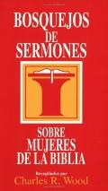 Bosque Jos De Sermones Mujeres De LA Biblia Women of the Bible