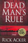 Dead Man's Rule A Novel