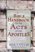 Bible Handbook to the Acts of the Apostles