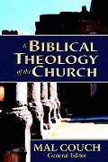 Biblical Theology of the Church