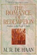 Romance of Redemption Studies in the Book of Ruth