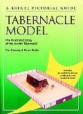 Tabernacle Model Kregel Pictorial Guide