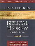 Invitation to Biblical Hebrew A Beginning Grammer
