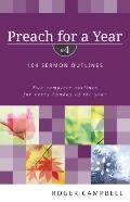 Preach for a Year : 104 Sermon Outlines