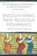 Encountering New Religious Movements A Holistic Evangelical Approach