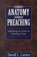Anatomy of Preaching Identifying the Issues in Preaching Today