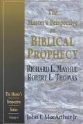 Master's Perspective on Biblical Prophecy