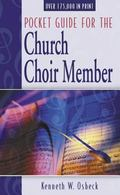 Pocket Guide for the Church Choir Member