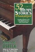 52 Hymn Stories Dramatized