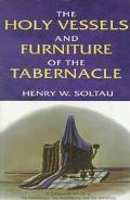 Holy Vessels and Furniture of the Tabernacle