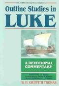 Outline Studies in Luke A Devotional Commentary