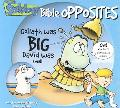 Bible Opposites Goliath Was Big, David Was Small