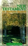 New Testament in Modern Speech - Richard F. Weymouth - Paperback