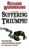 From Suffering to Triumph - Richard Wurmbrand - Paperback