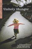 Unholy Hunger: A Novel (Lure of the Serpent)