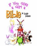 If You Give a Girl a Bible
