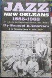 Jazz: New Orleans, 1885-1963: [With] an index to the negro musicians of New Orleans