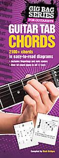 Gig Bag Book of Guitar Tab Chords Over 2100+ Chords for All Guitarists Presented in a Unique...