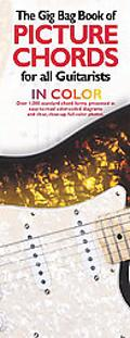Gig Bag Book of Picture Chords for All Guitarists In Color