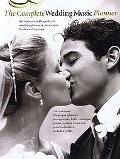 The Complete Wedding Music Planner (Piano/Vocal/Guitar Songbook)
