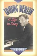 Irving Berlin A Life in Song