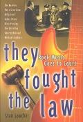 They Fought the Law Rock Music Goes to Court