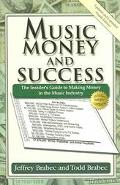 Music Money And Success The Insider's Guide To Making Money In The Music Industry