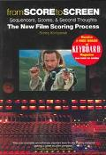 From Score To Screen Sequencers, Scores, And Second Thoughts  The New Film Scoring Process