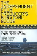 Independent Film Producer's Survival Guide A Business and Legal Sourcebook