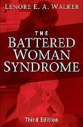 The Battered Woman Syndrome [ THE BATTERED WOMAN SYNDROME BY Walker, Lenore E a ( Author ) M...